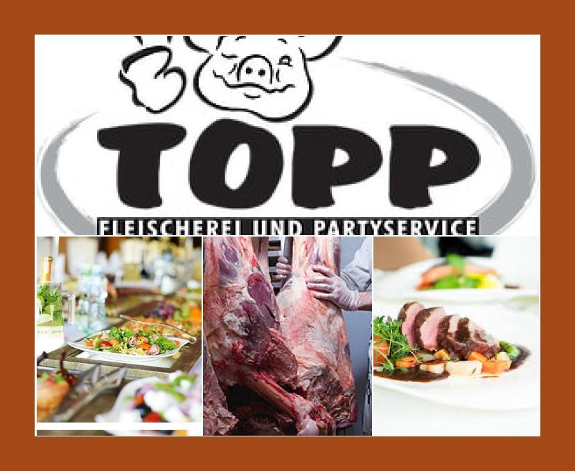 Fleischerei-Fachgeschäft & Partyservicebetrieb Topp Catering Gnarrenburg, Bremervörde, Osterholz-Scharmbeck