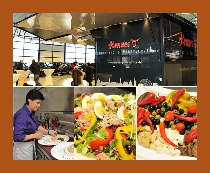 Hennes Catering & Partyservice  Aachen, Stolberg, Würselen, Eschweiler