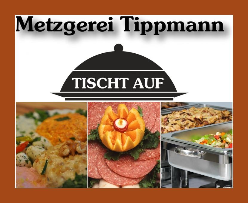 Metzgerei Anton Tippmann - Partyservice  Maxhütte-Haidhof bei Regensburg, Schwandorf
