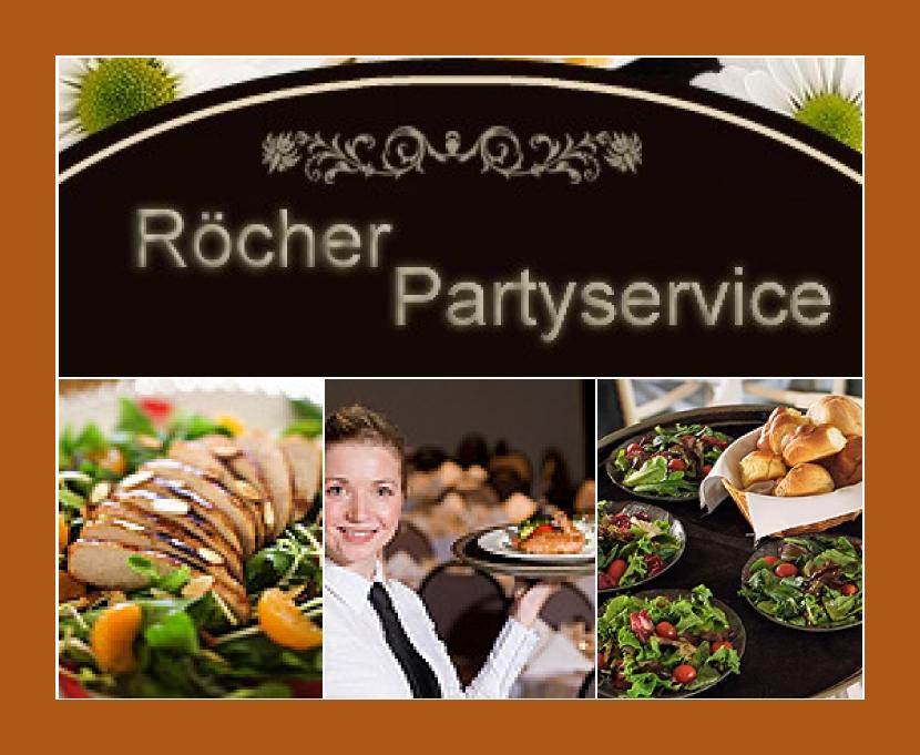 Röcher Partyservice  Olpe, Gummersbach, Freudenberg, Siegen
